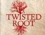 'A Twisted Root'